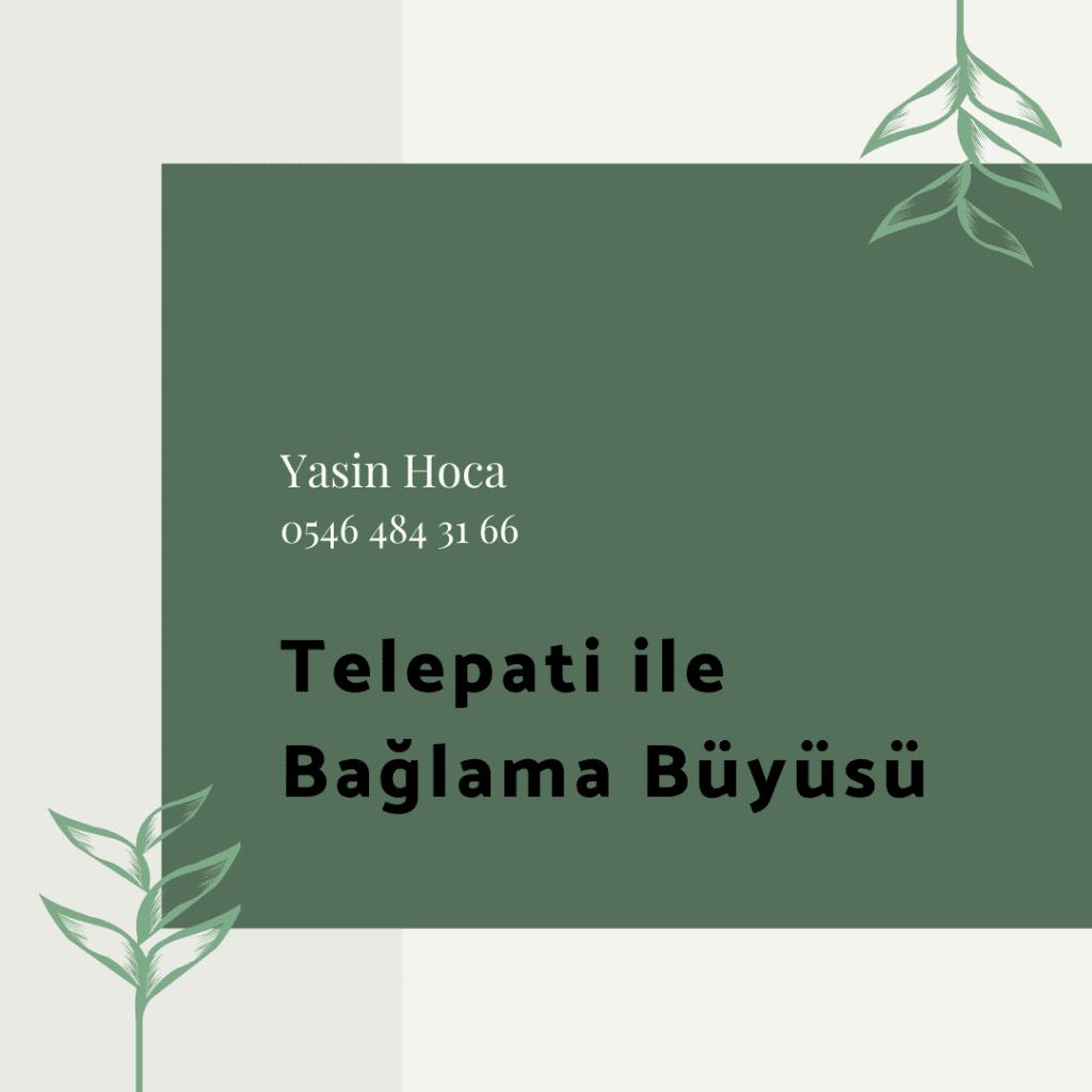 Telepati ile Bağlama Büyüsü